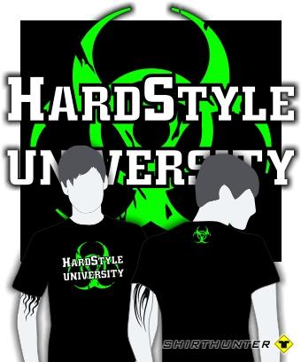 T shirt hardstyle university hardcore techno gabber moh for Hardstyle house